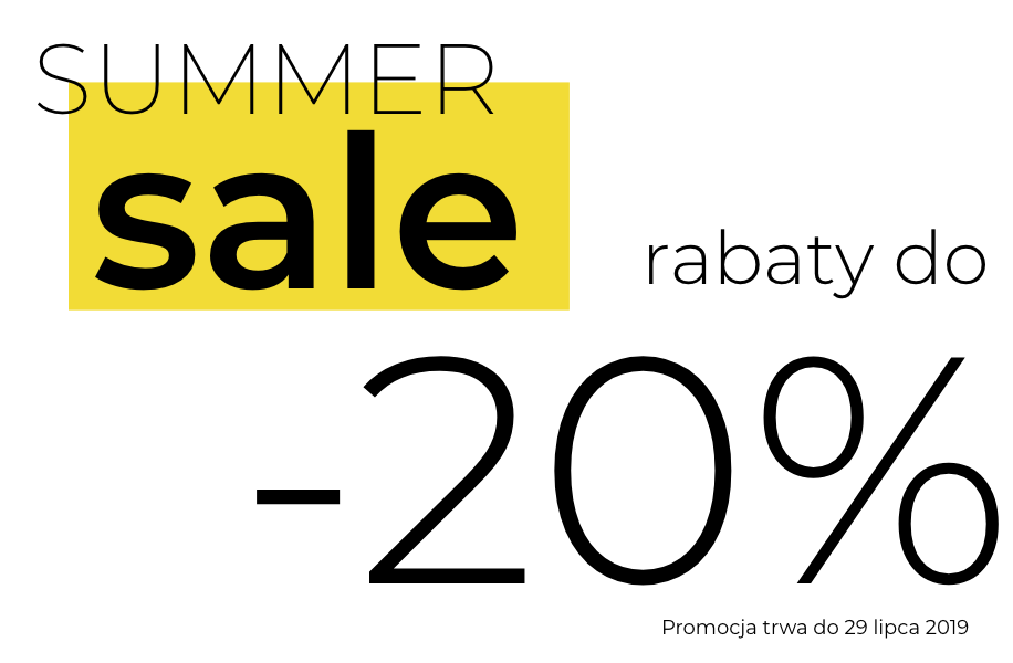 SUMMER SALE! Rabaty do -20%